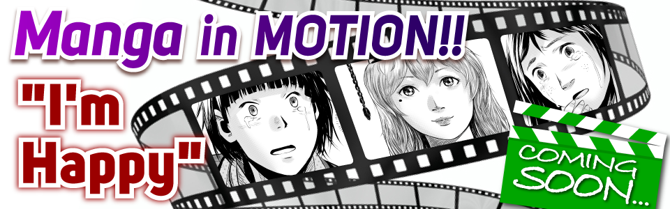 Manga in Motion I'm Happy