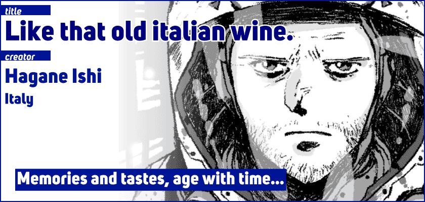 Like that old italian wine.